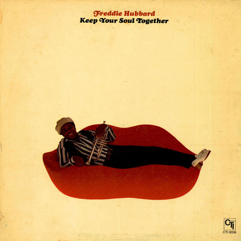 Freddie Hubbard - Keep Your Soul Together