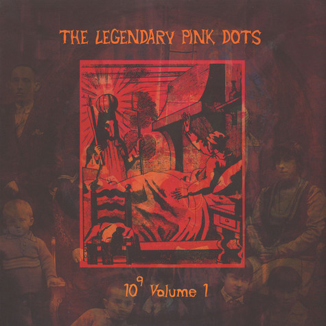 Legendary Pink Dots, The - 10 To The Power Of 9 Volume 1