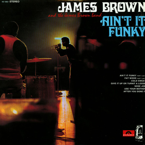 James Brown And James Brown Band, The - Ain't It Funky