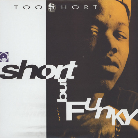 Too Short - Short But Funky