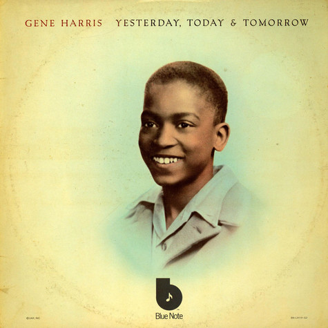 Gene Harris - Yesterday, Today & Tomorrow