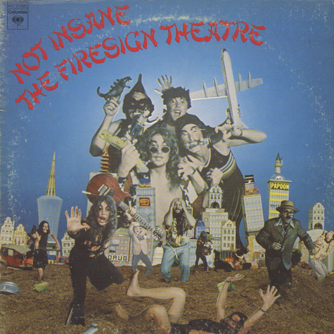 Firesign Theatre, The - Not Insane Or Anything You Want To