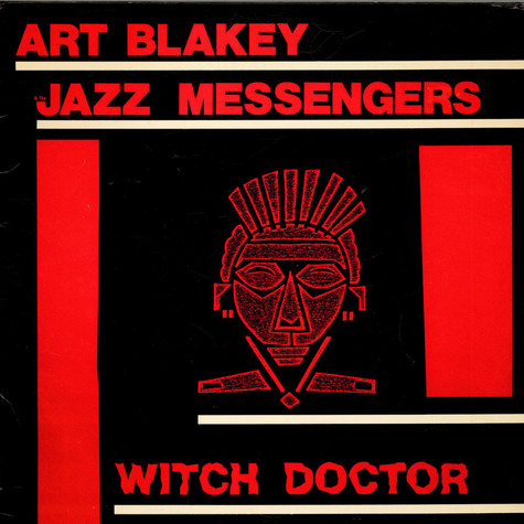 Art Blakey & The Jazz Messengers - Witch Doctor
