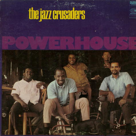 Crusaders, The - Powerhouse