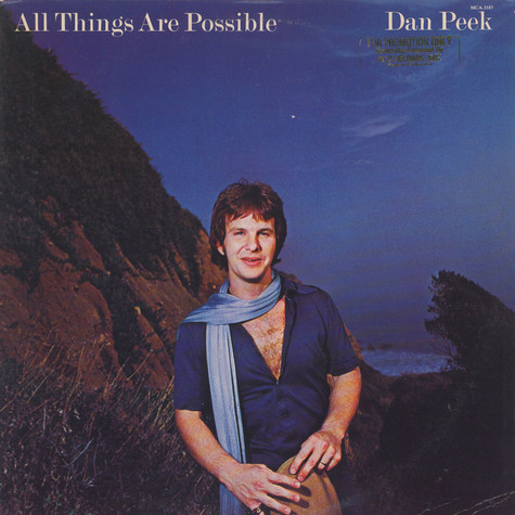 Dan Peek - All Things Are Possible