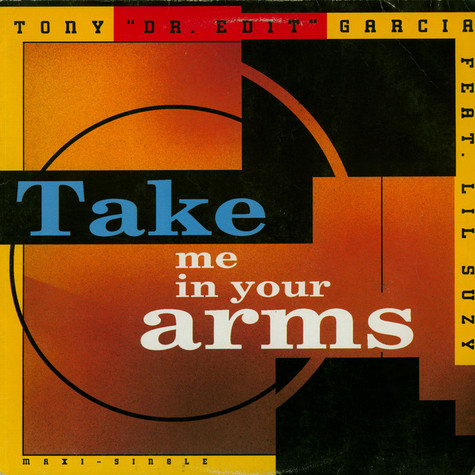 Tony Garcia & Lil Suzy - Take Me In Your Arms