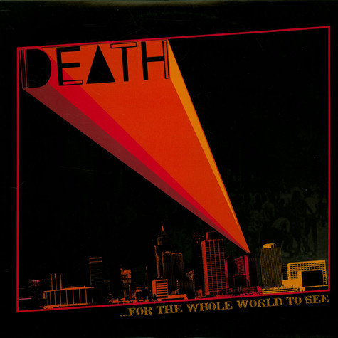 Death - ...For The Whole World To See