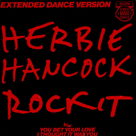 Herbie Hancock - Rockit (Extended Dance Version)