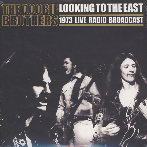 Doobie Brothers, The - Looking To The East