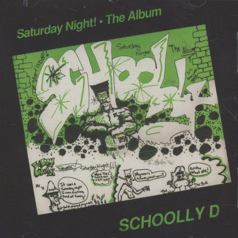 Schoolly D - Saturday Night: The Album