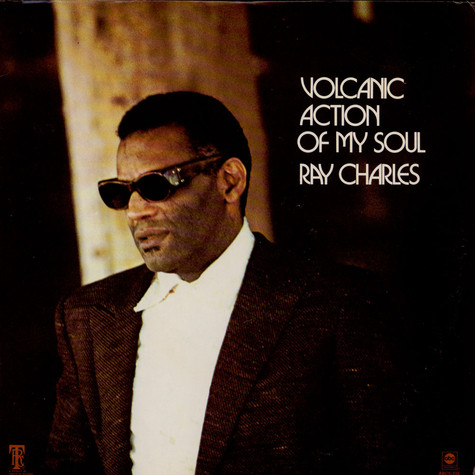 Ray Charles - Volcanic Action Of My Soul