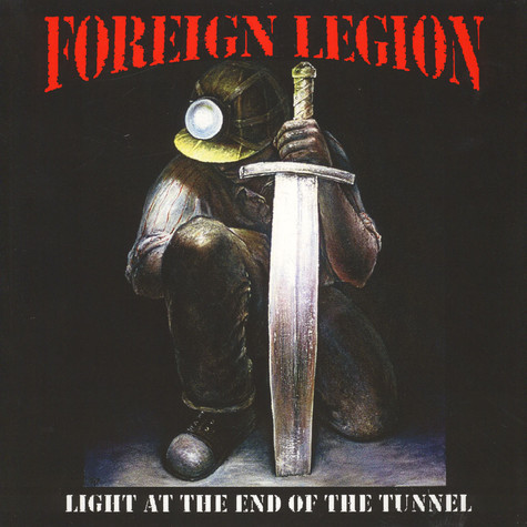 Foreign Legion - Light At The End Of The Tunnel