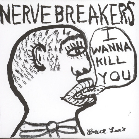 Nervebreakers - I Wanna Kill You Black Vinyl Edition