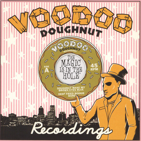 Deep Fried Boogie Band - Doughnut Make My Brown Eyes Blue / Tokyo Cowboy