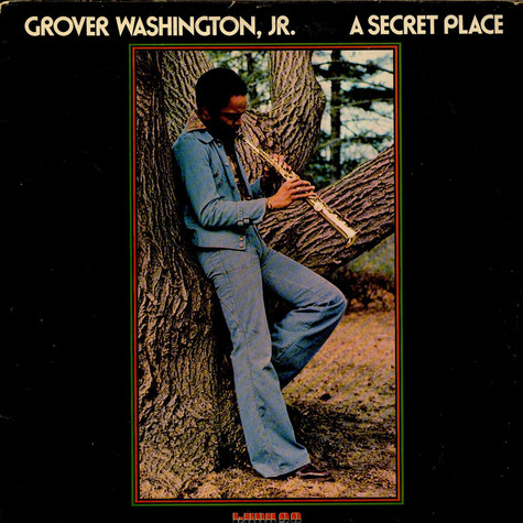 Grover Washington, Jr. - A Secret Place