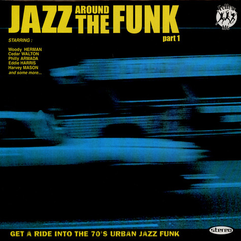 V.A. - Jazz Around The Funk Part 1