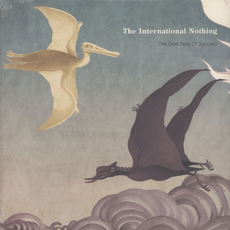 International Nothing, The - The Dark Side Of Success