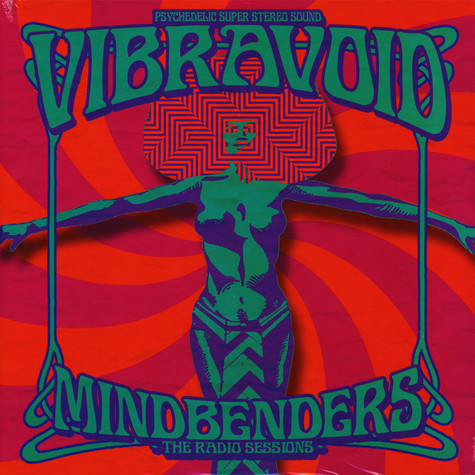 Vibravoid - Mindbenders: The Radio Sessions