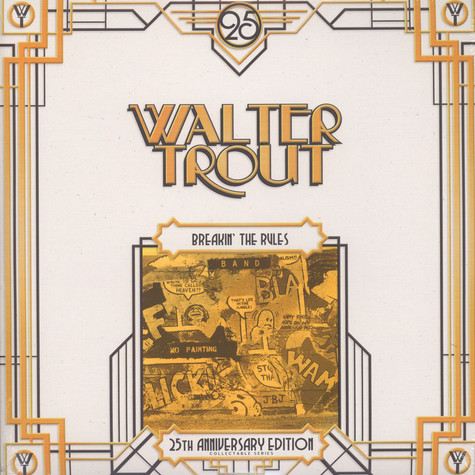Walter Trout - Breakin' The Rules 25th Anniversary