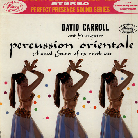 David Carroll & His Orchestra - Percussion Orientale: Musical Sounds Of The Middle East