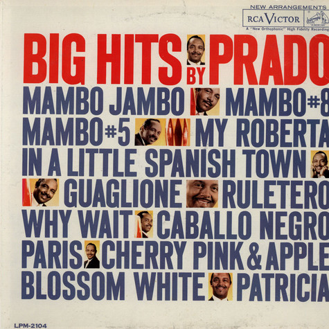Perez Prado And His Orchestra - Big Hits By Prado