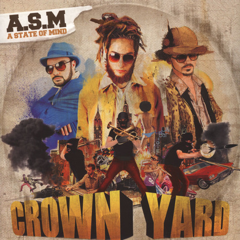 ASM (A State Of Mind) - Crown Yard