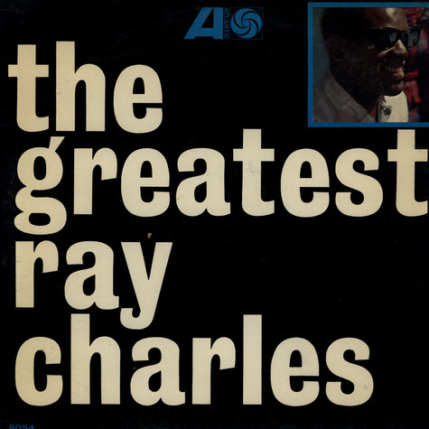 Ray Charles - The Greatest Ray Charles