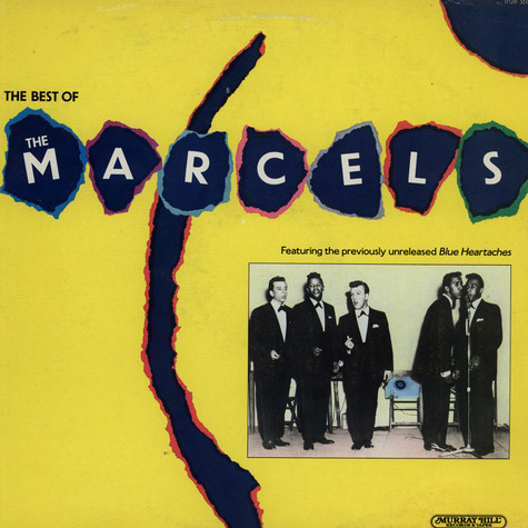 Marcels, The - The Best Of The Marcels
