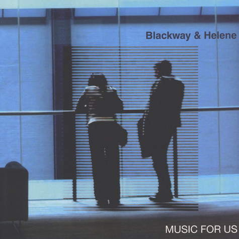 Blackway & Helene - Music For Us