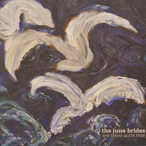 June Brides, The - She Seems Quite Free
