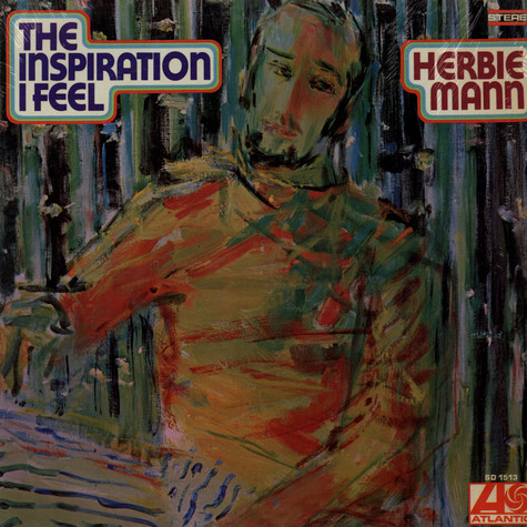 Herbie Mann - The Inspiration I Feel