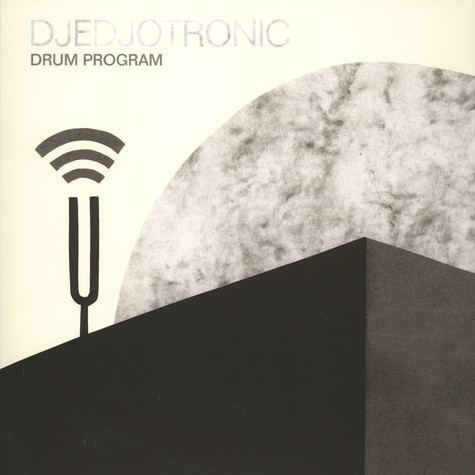 Djedjotronic - Drum Program EP