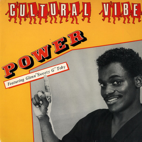 """Cultural Vibe Featuring Glenn """"Sweety G"""" Toby - Power"""