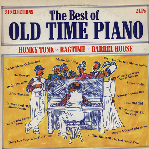 """Rags"" Rafferty - The Best Of Old Time Piano"