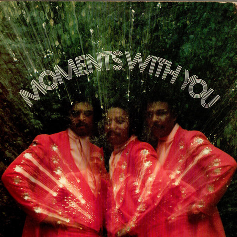 Moments, The - Moments With You