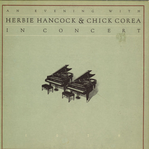 Herbie Hancock & Chick Corea - An Evening With Herbie Hancock & Chick Corea In Concert 1978
