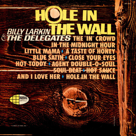 Billy Larkin And The Delegates - Hole In The Wall