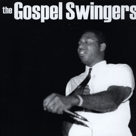 Gospel Swingers, The - The Gospel Swingers
