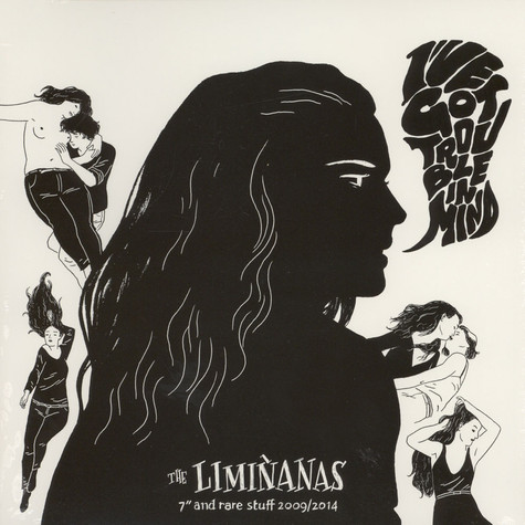 "Liminanas - (I've Got Trouble In Mind) 7"" & Rare Stuff 2009 / 2014"