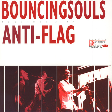 Bouncing Souls / Anti-Flag - BYO Split Series Volume IV