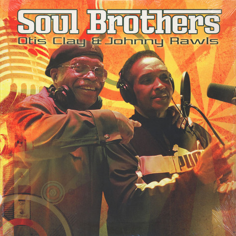 Otis Clay / Hohnny Rawls - Soul Brothers