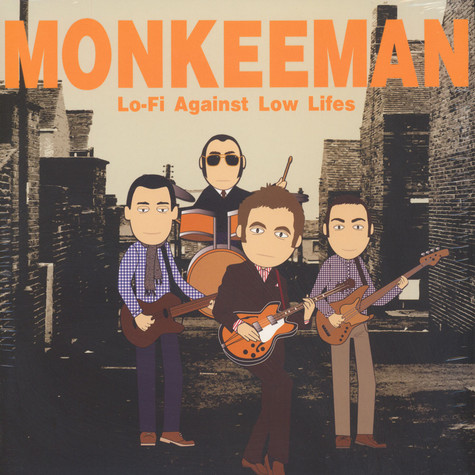 Monkeeman - Lo-fi Against Low Lifes