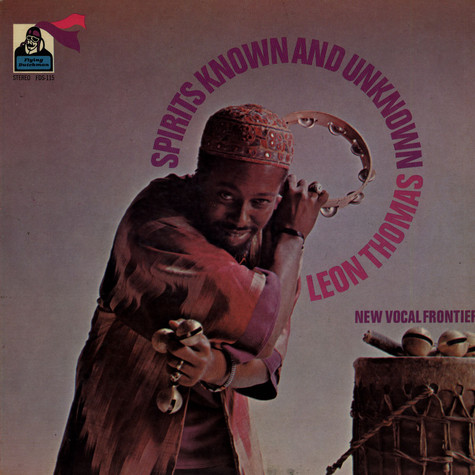 Leon Thomas - Spirits Known And Unknown