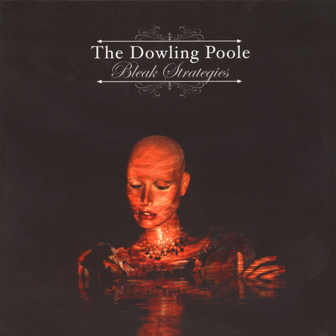 Dowling Poole - Bleak Strategies Green Vinyl Edition