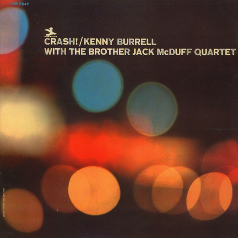 Kenny Burrell With Brother Jack McDuff Quartet, The - Crash!