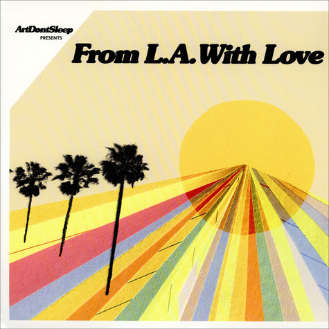 V.A. - ArtDontSleep Presents... From L.A. With Love