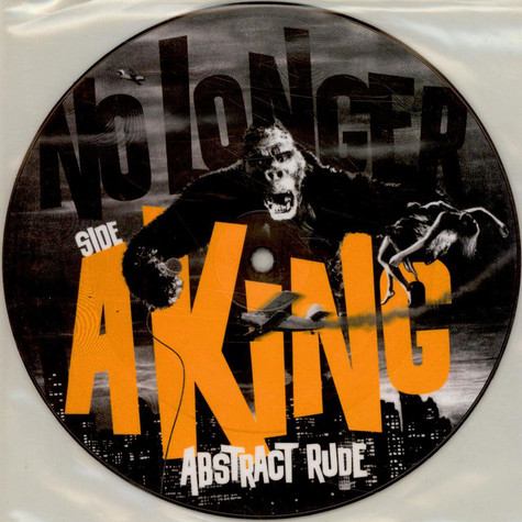 Abstract Rude - No Longer A King
