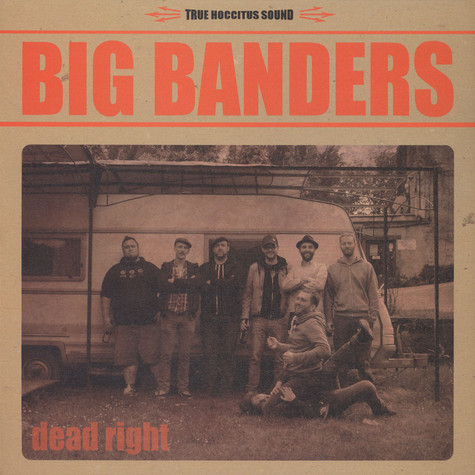 Big Banders - Dead Right