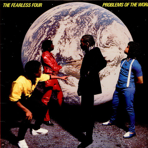 Fearless Four, The - Problems Of The World