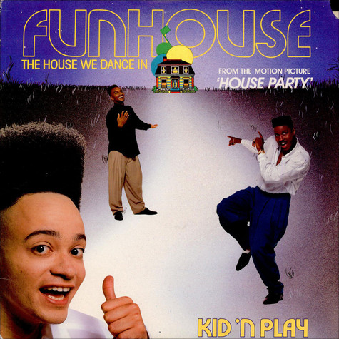 Kid 'N' Play - Funhouse (The House We Dance In)